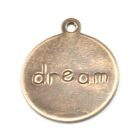 "Antiqued Brass Circle ""dream"" Tag with Top Loop, 24g"