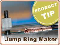 PRODUCT TIP: Using the Jump Ring Maker