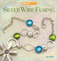 Silver Wire Fusing Book by Liz Jones