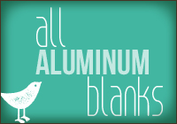 Aluminum All Blanks