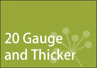 Sterling 20 Gauge and Thicker