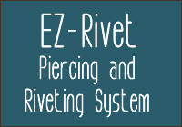 EZ-Rivet Piercing & Setting Tool