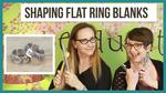 9-7-2017-shaping-flat-ring-blanks