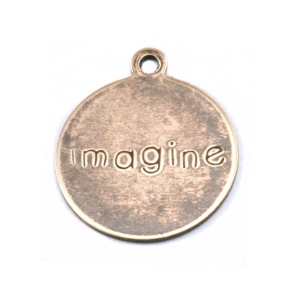 "Metal Stamping Blanks Antiqued Brass Circle ""imagine"" Tag with Top Loop, 24g"
