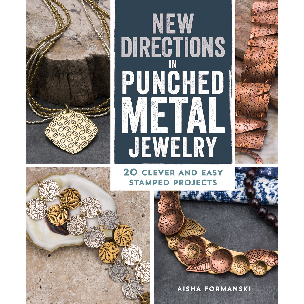 Books New Directions in Punched Metal Jewelry by Aisha Formanski