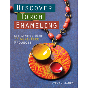 Books Discover Torch Enameling by Steven James