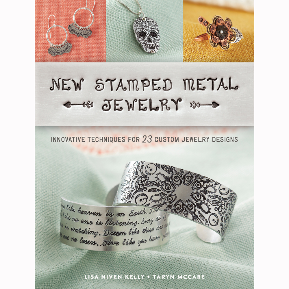 Books NEW PRE-ORDER New Stamped Metal Jewelry by Lisa Niven Kelly and Taryn McCabe