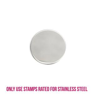 "Metal Stamping Blanks Stainless Steel Round, Disc, Circle, 19mm (.75""), 22g, Pk of 5"