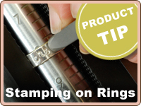 PRODUCT TIP: Stamping on Ring Blanks